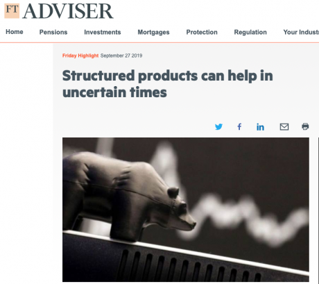 FT Adviser: Structured products can help in uncertain times