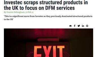 Open Portfolio Adviser: Investec scraps structured products in the UK to focus on DFM services