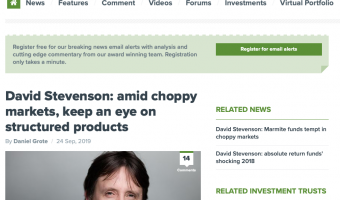 Open Citywire, David Stevenson: Amid choppy markets, keep an eye on structured products